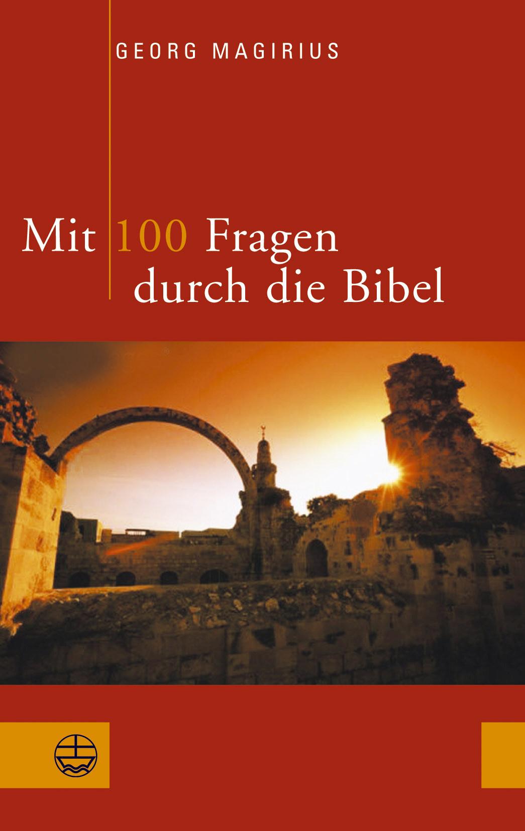 """Buchcover des Titels """"Mit 100 Fragen durch die Bibel"""". Das ist, als ob man durch die Bibel wie im T.G.V. reist. das"""