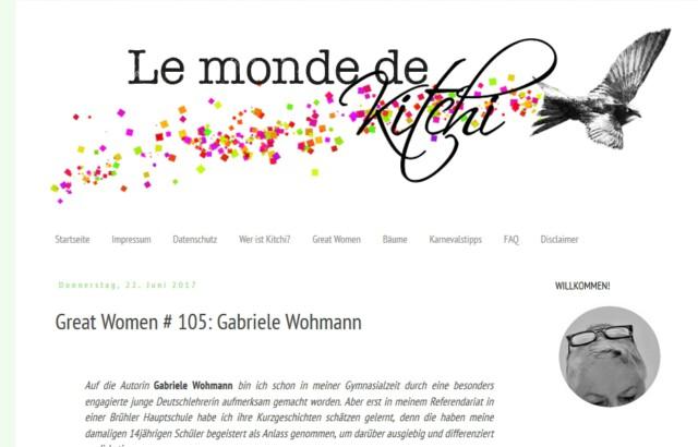 Astrid Kahmen und ihr Blog. in ihrem Porträt zitiert sie eine Feministin: Durch Gabriele Wohmanns Werk ziehe sich die Blutspur einer Frauenhasserin