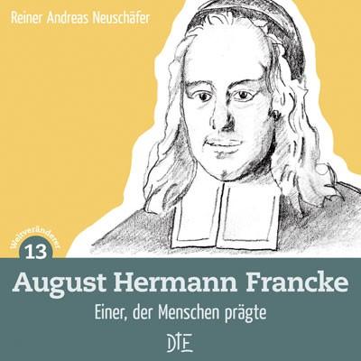 August Hermann Francke - down to earth