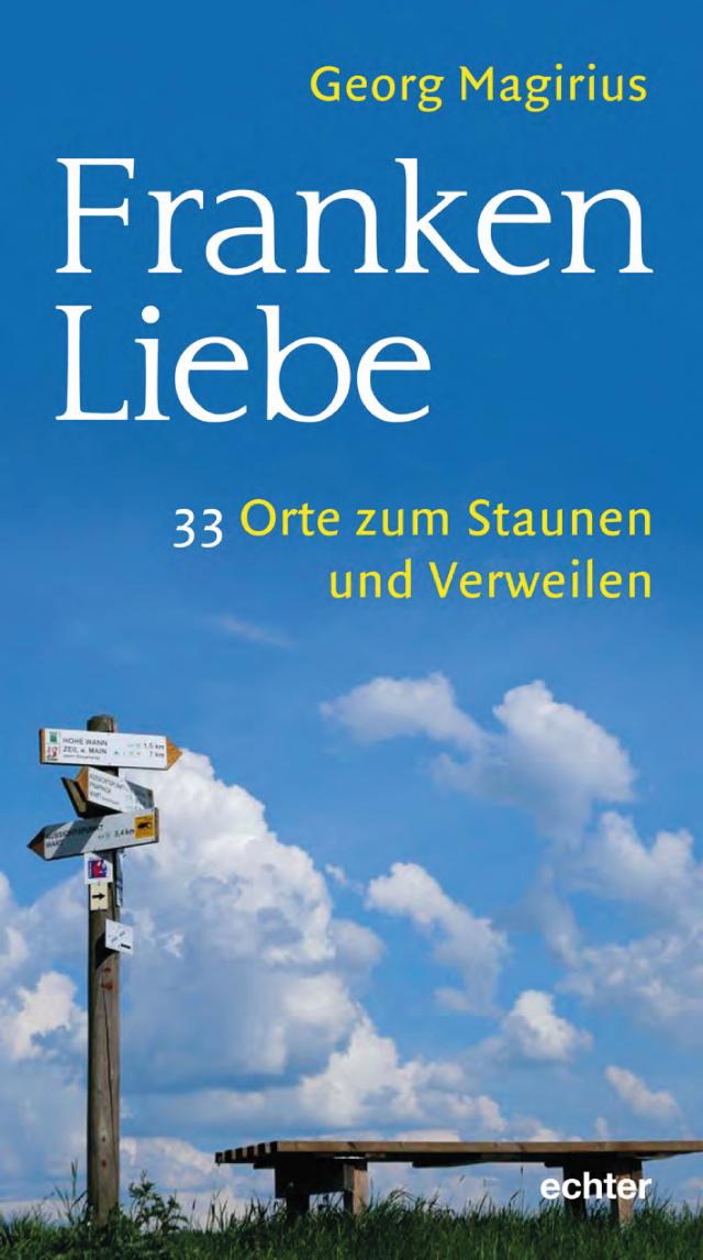 Buchcover Frankenliebe - 33 Abenteuerreisen vor der Haustür