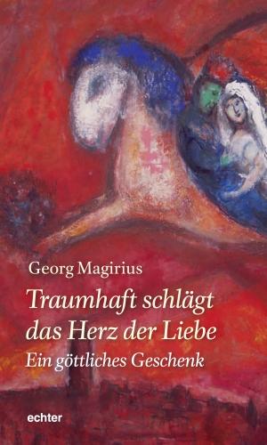 """Cover des Buches """"Traumhaft schlägt das Herz der Liebe"""" von Georg Magirius. Darin die Erzählung von Evas Vergnügungsfrust."""