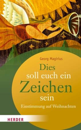 """Buchcover """"Dies soll euch ein Zeichen sein"""" von Georg Magirius"""