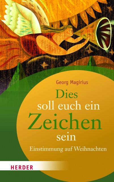 """Cover des Buches """"Dies soll euch ein Zeichen sein"""" von Georg Magirius"""