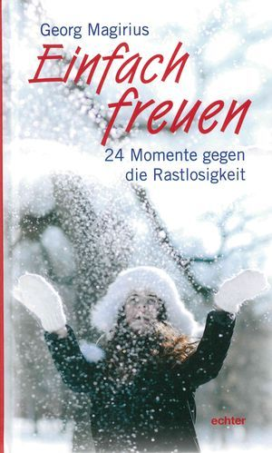 """Mädchen streckt die Arme in die Luft - Cover des Buches """"Einfach freuen"""" von Georg Magiruis"""
