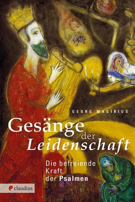"""Buchcover von """"Gesänge der Leidenschaft """" von Georg Magirius über die Psalmen"""