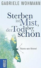 """Cover des Buches """"Sterben ist Mist, der Tod aber schön"""""""