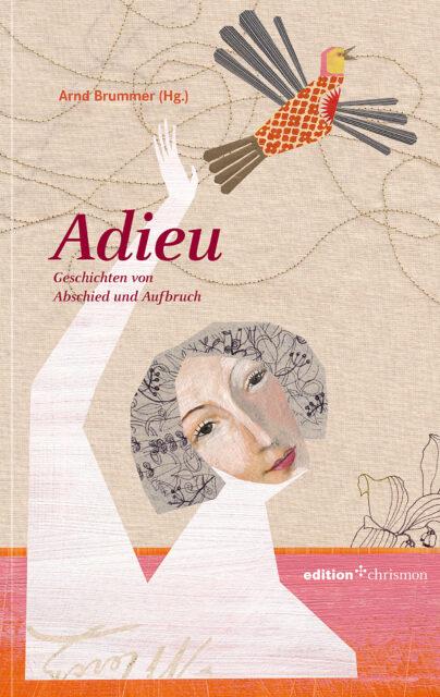 """Abschiede und Aufbrüche - Cover des Buches """"Adieu"""" - Coverllustration von Elke Ehninger"""