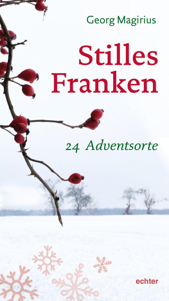 Stilles Franken - Buch von Georg Magirius