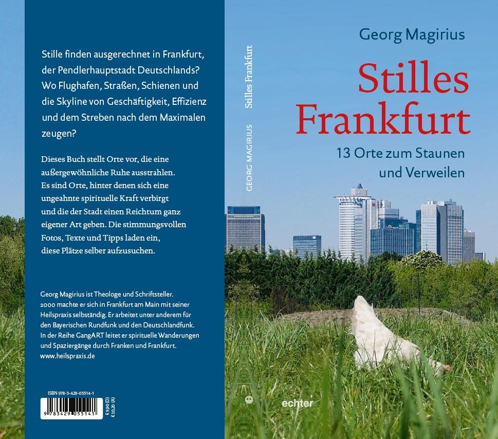 """Stilleoasen in der Stadt - Umschlag des Buches """"Stilles Frankfurt"""" von Georg Magirius."""